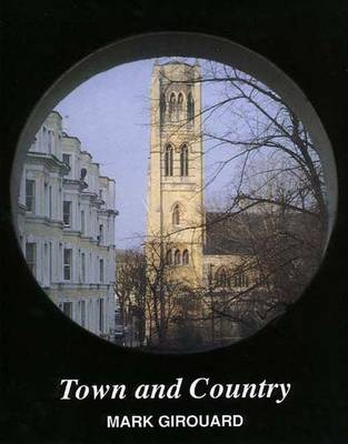 Town and Country - Girouard, Mark