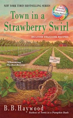 Town in a Strawberry Swirl - Haywood, B B