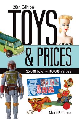 Toys & Prices - Bellomo, Mark (Editor)