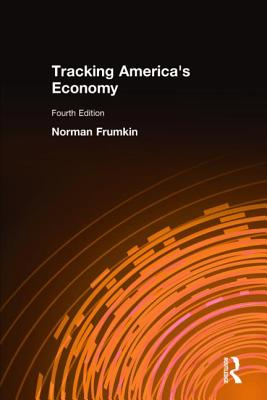 Tracking America's Economy - Frumkin, Norman