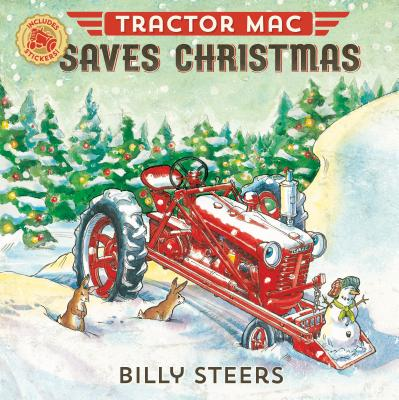 Tractor Mac Saves Christmas - Steers, Billy