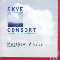 Traditional Celtic Melodies - Skye Consort & Matthew White