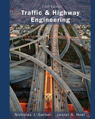 Traffic and highway engineering book by nicholas j garber 5 traffic and highway engineering garber nicholas j and hoel lester a fandeluxe Image collections