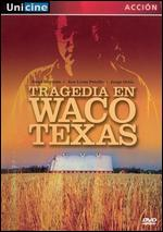 Tragedia En Waco Texas - Fernando Durán