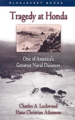 Tragedy at Honda - Lockwood, Charles A, and Adamson, Hans Christian