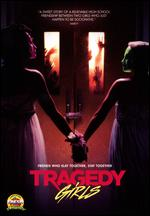 Tragedy Girls - Tyler Macintyre