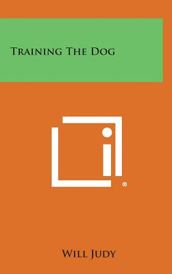 Training the Dog - Judy, Will