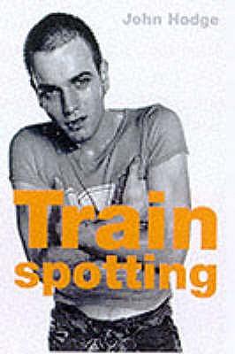 Trainspotting (Film Classics) - Hodge, John