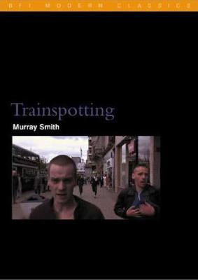 Trainspotting - Smith, Murray