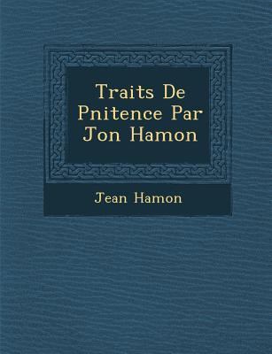 Trait S de P Nitence Par Jon Hamon - Hamon, Jean