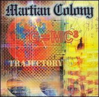 Trajectory - Martian Colony
