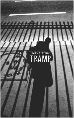 Tramp: Or the Art of Living a Wild and Poetic Life - Espedal, Tomas