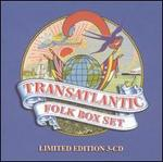 Transatlantic Folk Box Set