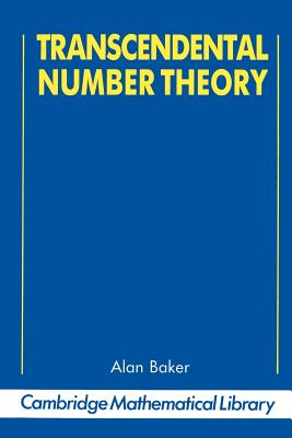 Transcendental Number Theory - Baker, Alan (Preface by)