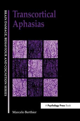 Transcortical Aphasias - Berthier, Marcelo L