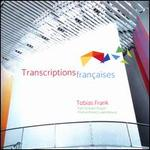 Transcriptions Francaises