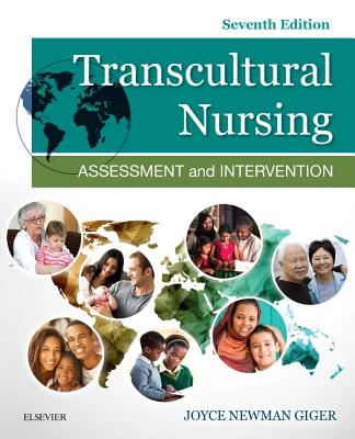 Transcultural Nursing: Assessment and Intervention - Giger, Joyce Newman