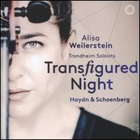 Transfigured Night: Haydn & Schoenberg - Alisa Weilerstein (cello); Trondheim Soloists (TrondheimSolistene)
