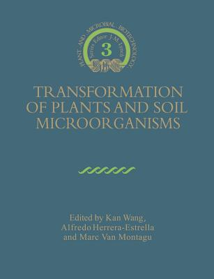 Transformation of Plants and Soil Microorganisms - Herrera-Estrella, Alfredo (Editor)