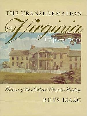 Transformation of Virginia, 1740-1790 - Isaac, Rhys