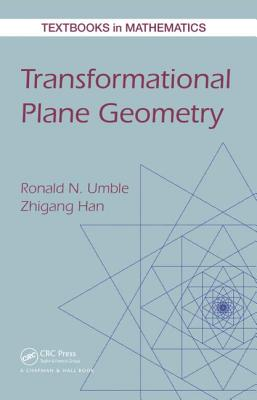Transformational Plane Geometry - Umble, Ronald N, and Han, Zhigang