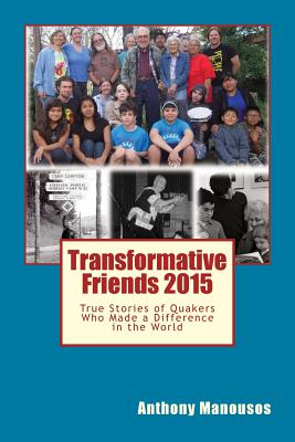 Transformative Friends - Manousos, Anthony George