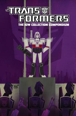 Transformers: The IDW Collection Compendium Volume 1 - Holmes, Eric, and McCarthy, Shane, and Furman, Simon