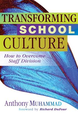 Transforming School Culture: How to Overcome Staff Division -