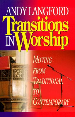 Transitions in Worship - Langford, Andy