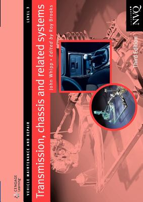 Transmission, Chassis and Related Systems Level 3 - Whipp, John (Formerly Senior Lecturer in