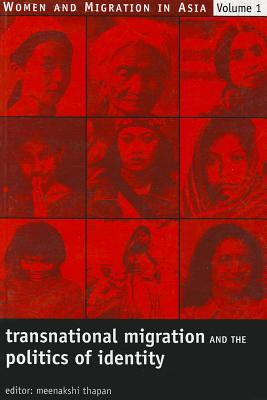 Transnational Migration and the Politics of Identity - Thapan, Meenakshi (Editor)