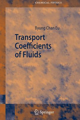 Transport Coefficients of Fluids - Eu, Byung Chan