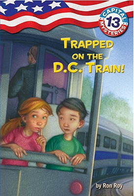 Trapped on the D.C. Train! - Roy, Ron