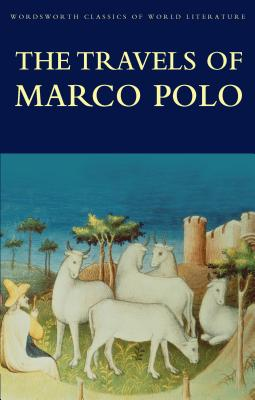 Travels of Marco Polo - Marco Polo, and Polo, Marco, and Benjamin Colbert