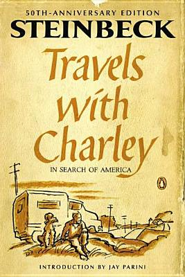 Travels with Charley in Search of America - Steinbeck, John, and Parini, Jay (Introduction by)
