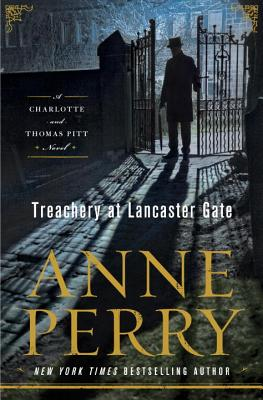 Treachery at Lancaster Gate - Perry, Anne