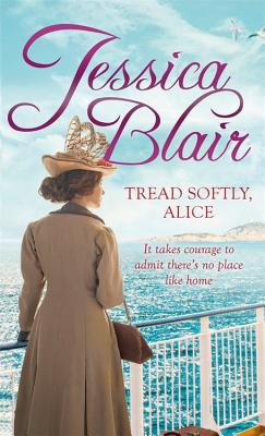 Tread Softly, Alice - Blair, Jessica