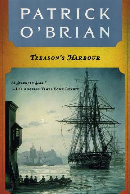 Treason's Harbour - O'Brian, Patrick