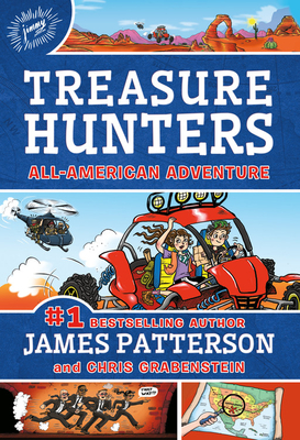 Treasure Hunters: All-American Adventure - Patterson, James, and Grabenstein, Chris