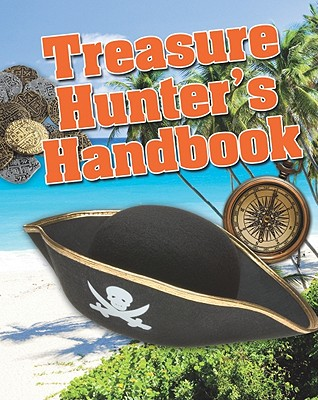 Treasure Hunter's Handbook - Claybourne, Anna