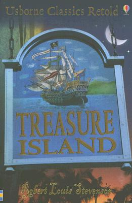 Treasure Island - Brook, Henry (Retold by), and Stevenson, Robert Louis (Original Author)