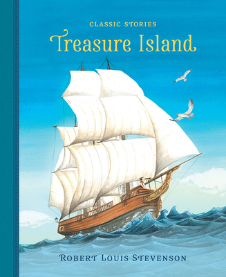 Treasure Island - Stevenson, Robert Louis (Original Author), and Clover, Peter (Adapted by)