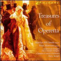 Treasures of Operetta - Marilyn Hill Smith (soprano); Peter Morrison (baritone); Ambrosian Singers (choir, chorus); Chandos Singers (choir, chorus);...