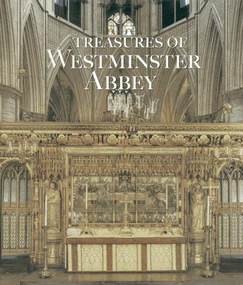 Treasures of Westminster Abbey - Trowles, Tony