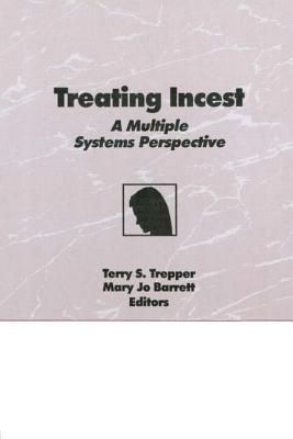 Treating Incest - Trepper, Terry S