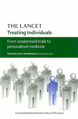 Treating Individuals: From Randomised Trials to Personalised Medicine - Rothwell, Peter M (Editor)