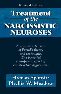 Treatment of Narcissistic Neur (Revised) - Spotnitz, Hyman