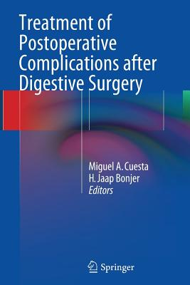 Treatment of Postoperative Complications After Digestive Surgery - Cuesta, Miguel a (Editor)