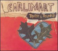 Treble & Tremble - Earlimart