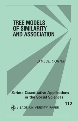 Tree Models of Similarity and Association - Corter, James E.